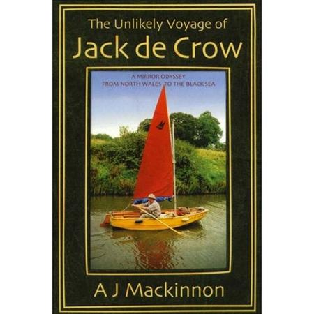 the-unlikely-voyage-of-jack-de-crow-a-mirror-odyssey-from-north-wales-to-the-black-sea_1420248